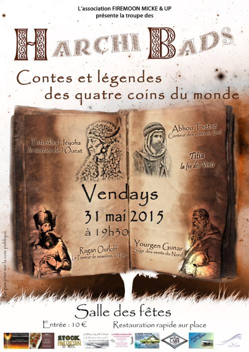 La troupe des HARCHI BADS LE 31 MAI 2015  à 19H 30 à la salle des fêtes de Vendays bourg