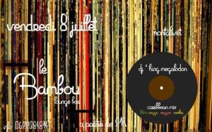 VENDREDI 8 JUILLET 2016 A Lebambou Loungebar MONTALIVET