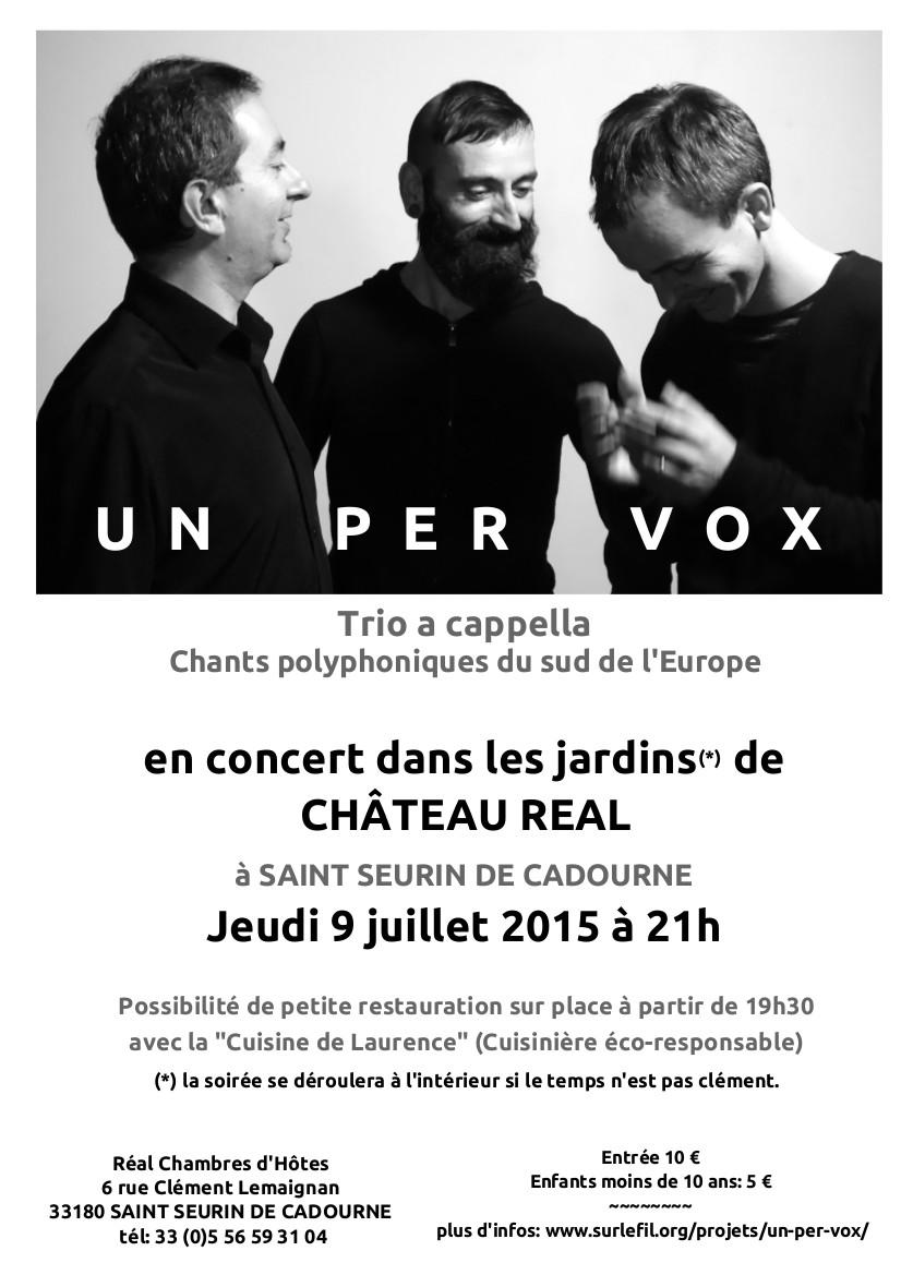 UN PER VOX - le 9 juillet 2015 à Chateau  Réal à Saint Seurin de Cadourne